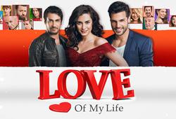 LOVE OF MY LIFE | Kanal D International